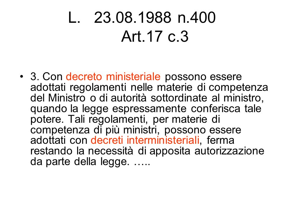23.08.1988 n.400 Art.17 c.3