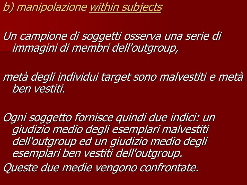 b) manipolazione within subjects