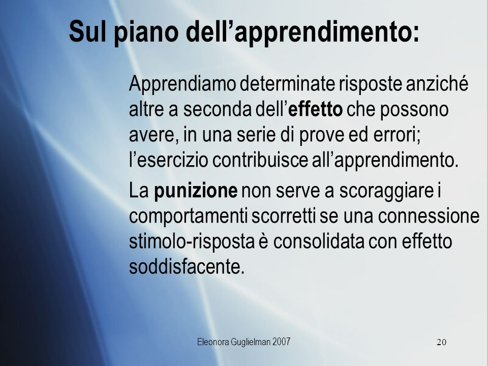 Sul piano dell'apprendimento: