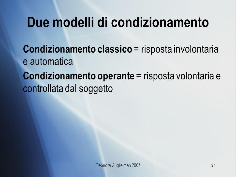 Due modelli di condizionamento