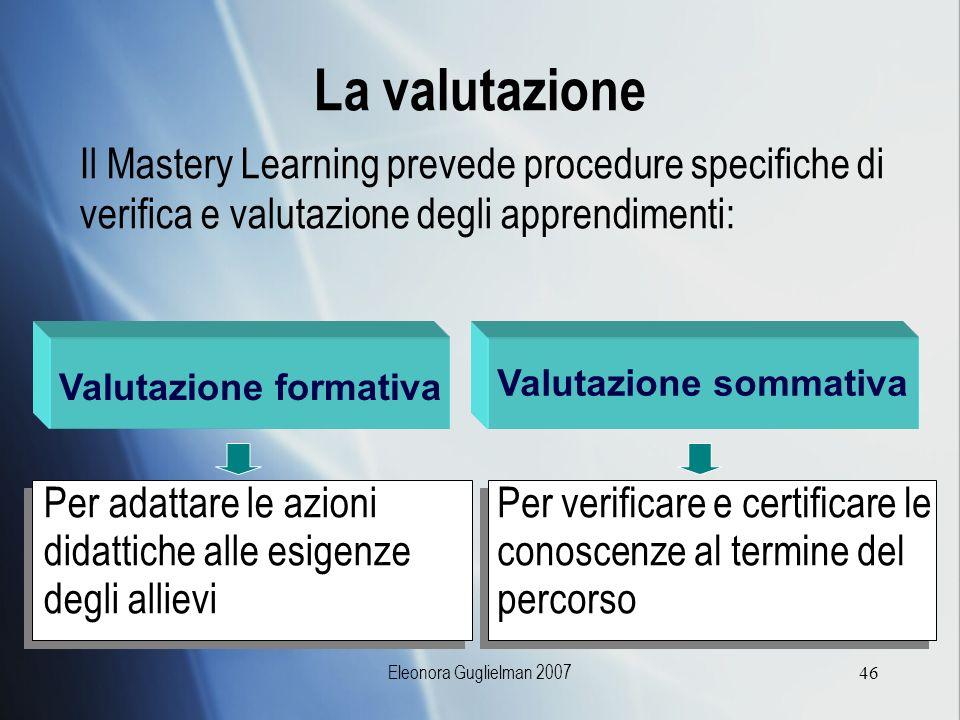 Valutazione formativa Valutazione sommativa