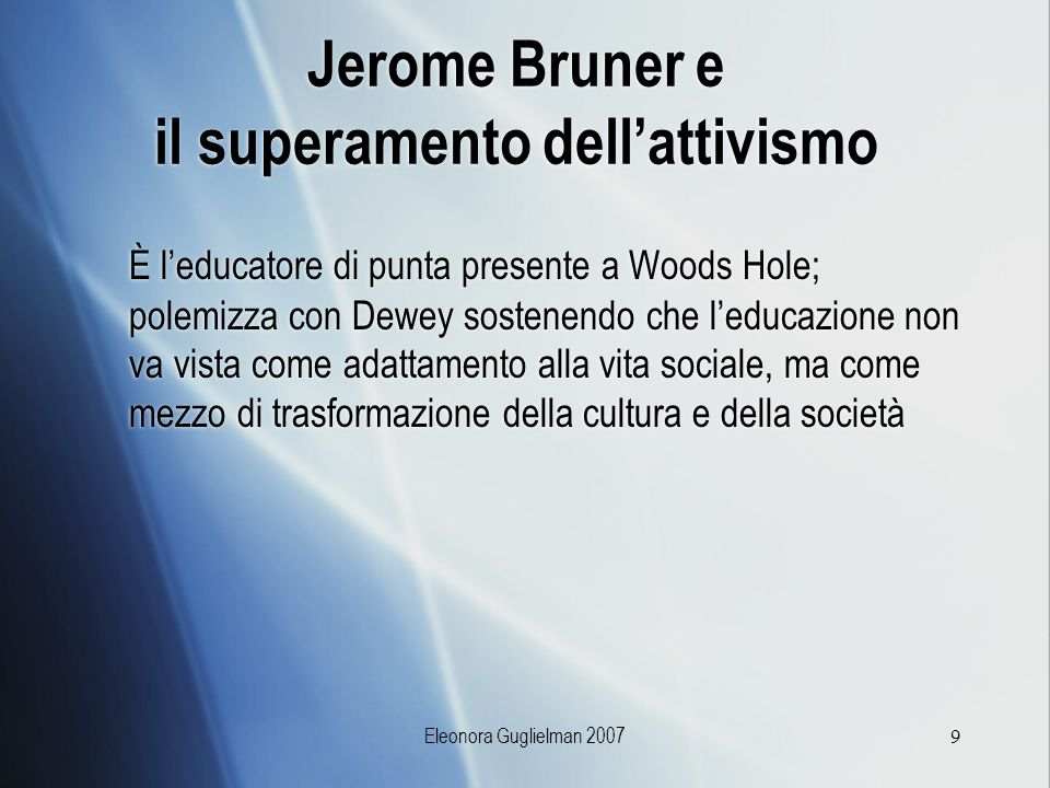 Jerome Bruner e il superamento dell'attivismo