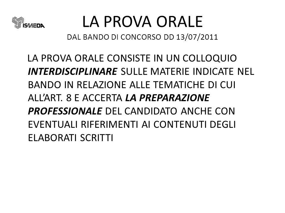 LA PROVA ORALE DAL BANDO DI CONCORSO DD 13/07/2011