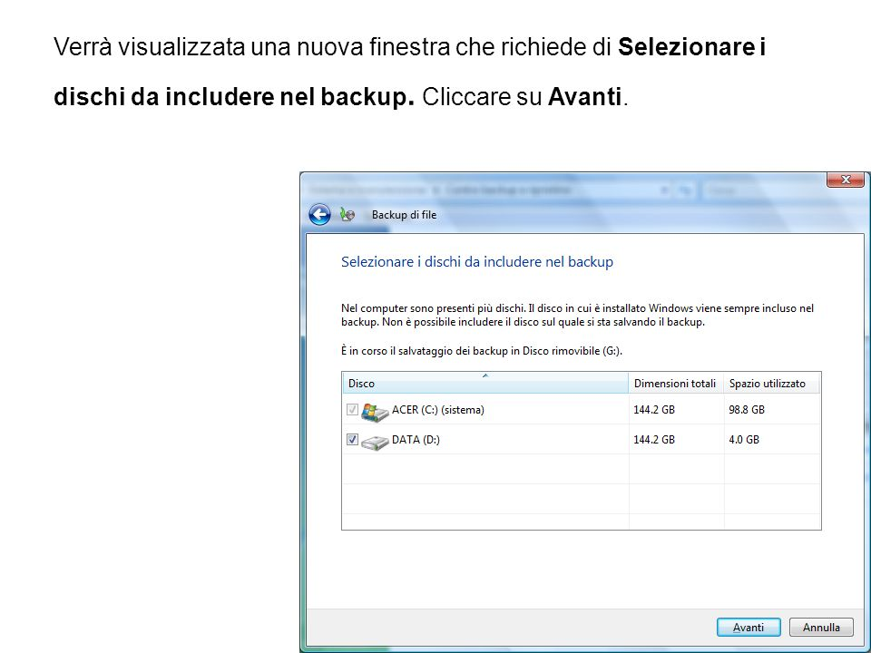 Verrà visualizzata una nuova finestra che richiede di Selezionare i dischi da includere nel backup.