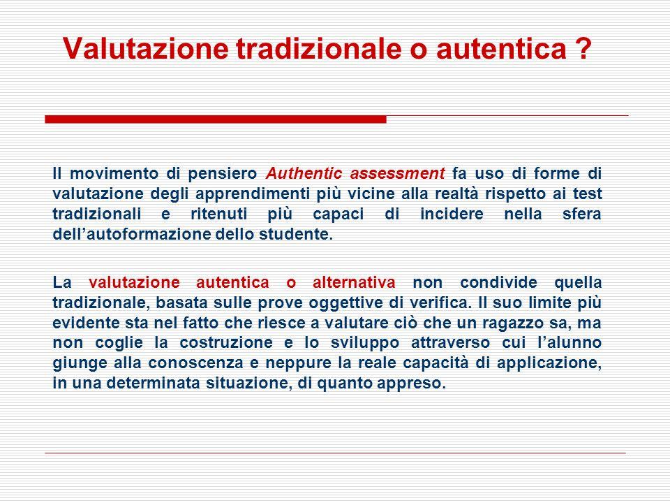 Valutazione tradizionale o autentica