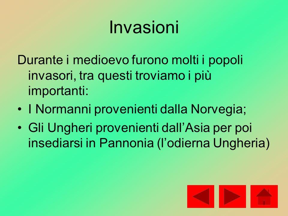 InvasioniDurante i medioevo furono molti i popoli invasori, tra questi troviamo i più importanti: I Normanni provenienti dalla Norvegia;