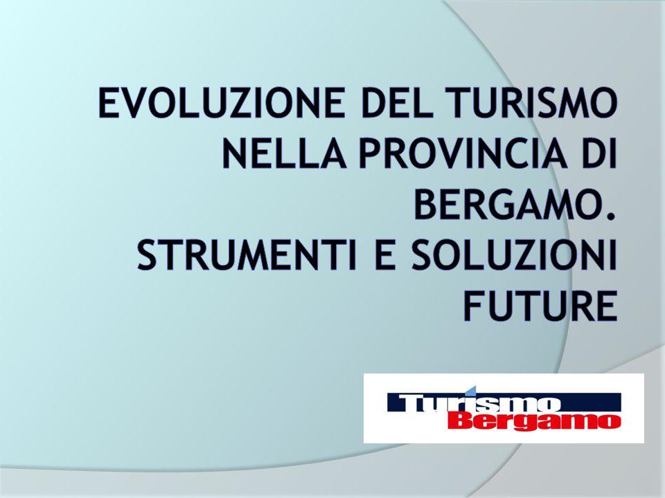 Turismo Bergamo Evoluzione del turismo nella provincia di bergamo.