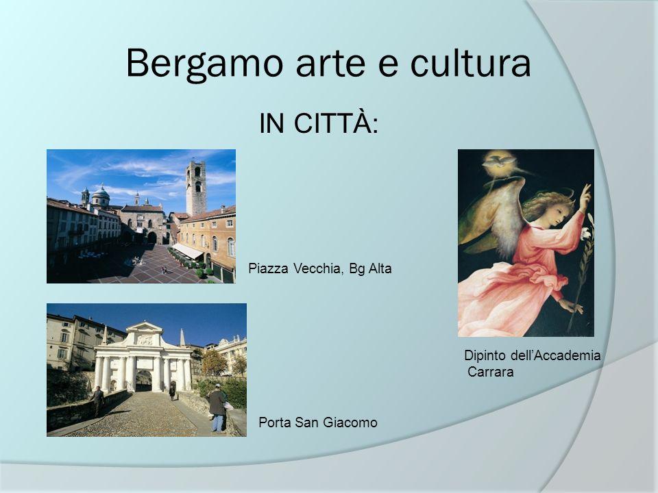 Bergamo arte e cultura IN CITTÀ: Piazza Vecchia, Bg Alta