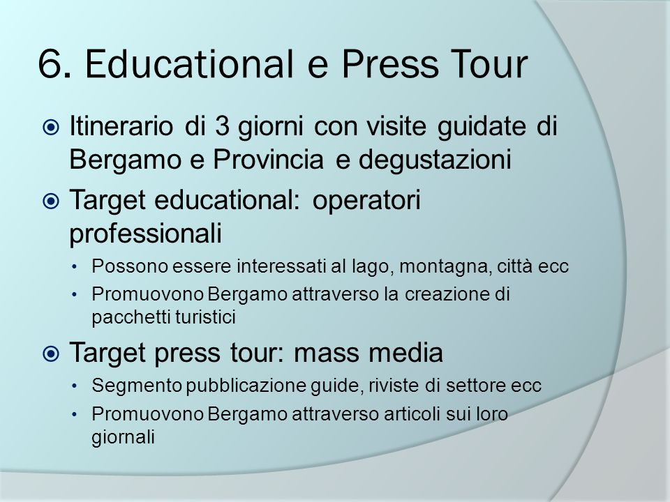 6. Educational e Press Tour