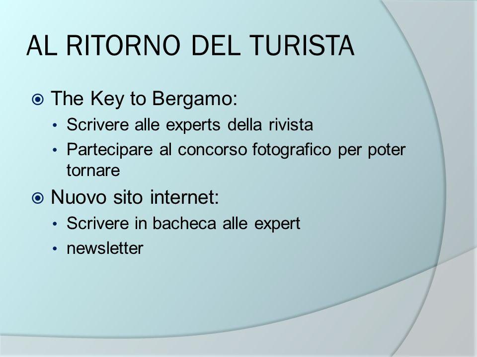 AL RITORNO DEL TURISTA The Key to Bergamo: Nuovo sito internet: