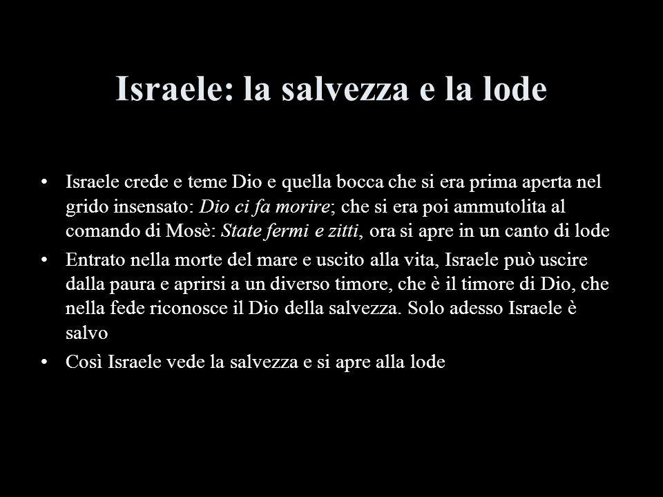 Israele: la salvezza e la lode