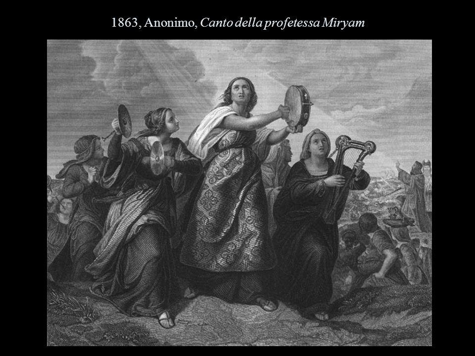 1863, Anonimo, Canto della profetessa Miryam