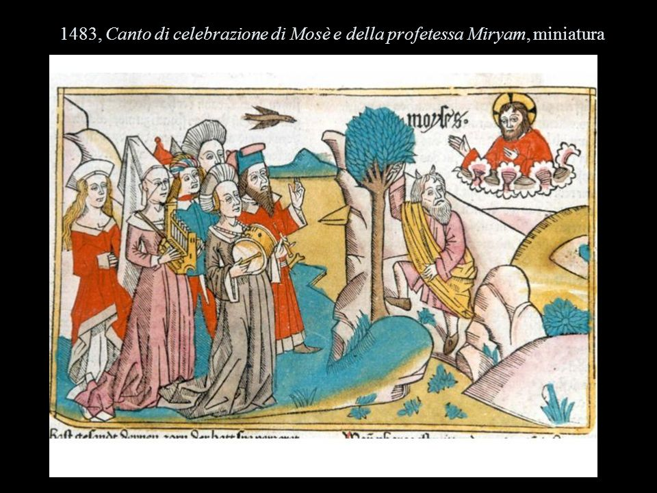 1483, Canto di celebrazione di Mosè e della profetessa Miryam, miniatura