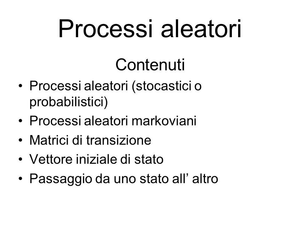 Processi aleatori Contenuti