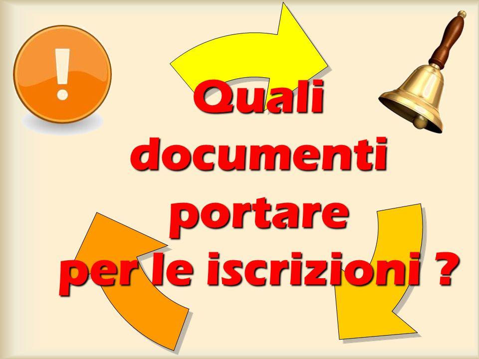 Quali documenti portare per le iscrizioni