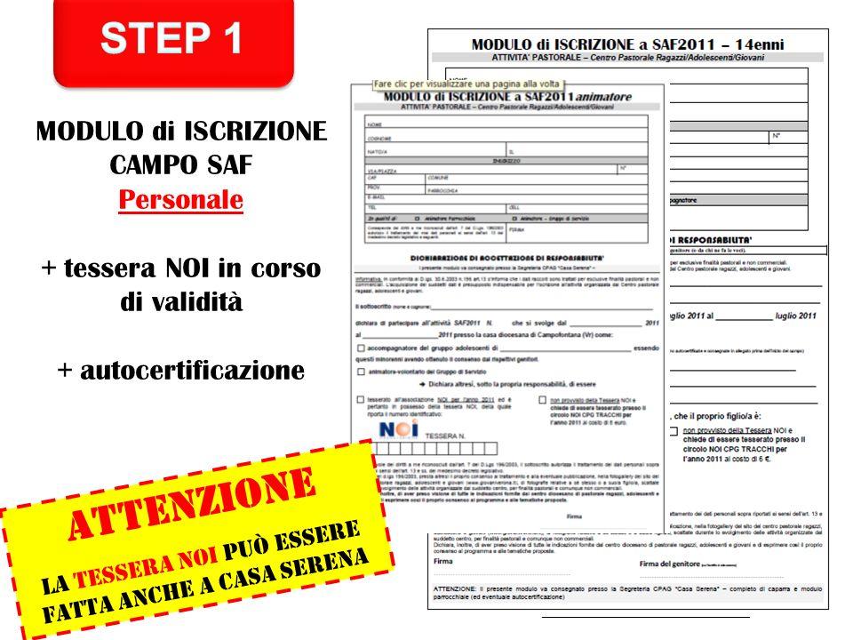 STEP 1 ATTENZIONE MODULO di ISCRIZIONE CAMPO SAF Personale
