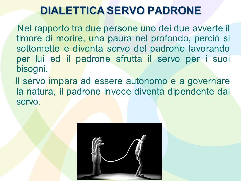 DIALETTICA SERVO PADRONE