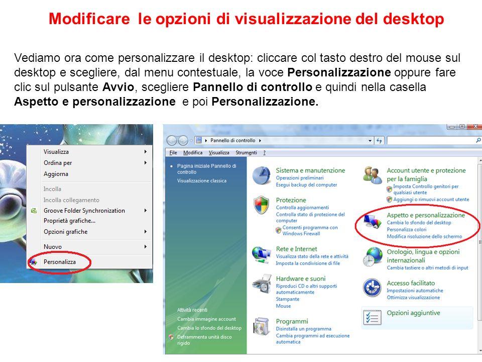 Modificare le opzioni di visualizzazione del desktop
