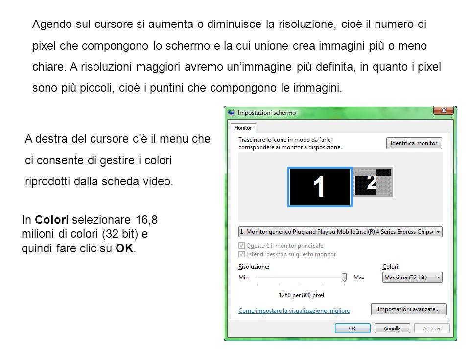 Agendo sul cursore si aumenta o diminuisce la risoluzione, cioè il numero di pixel che compongono lo schermo e la cui unione crea immagini più o meno chiare. A risoluzioni maggiori avremo un'immagine più definita, in quanto i pixel sono più piccoli, cioè i puntini che compongono le immagini.