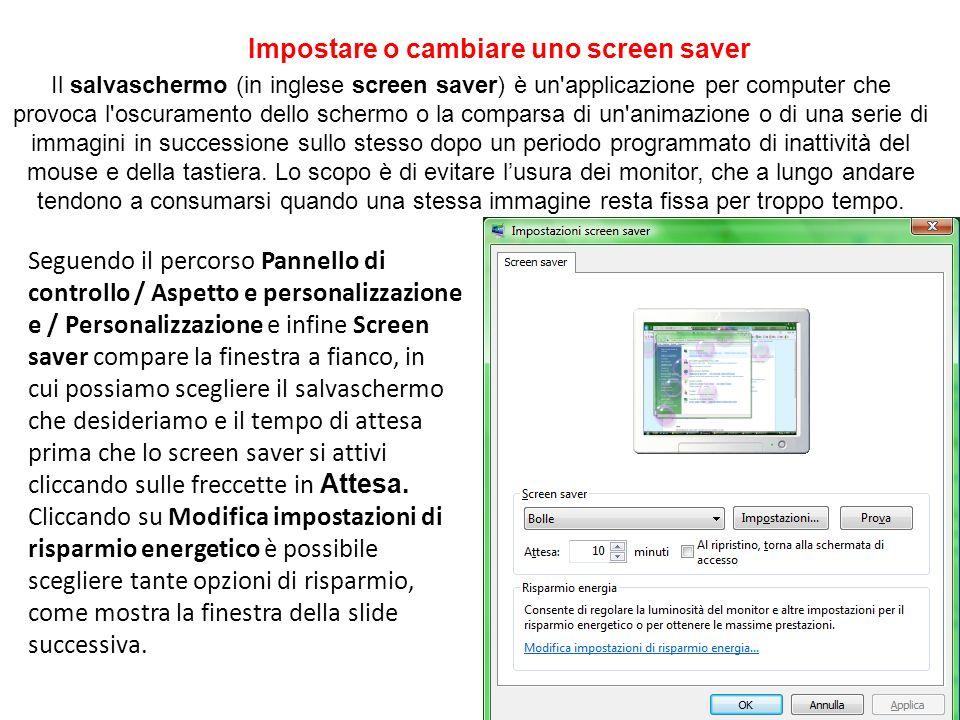 Impostare o cambiare uno screen saver