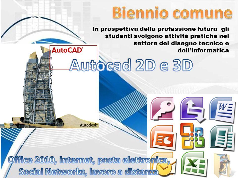 Biennio comune Autocad 2D e 3D