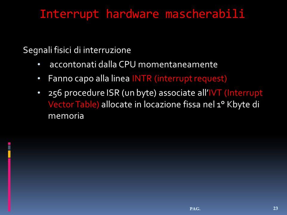Interrupt hardware mascherabili