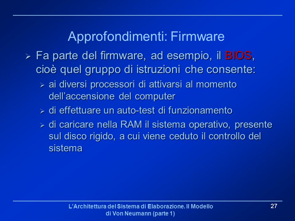 Approfondimenti: Firmware