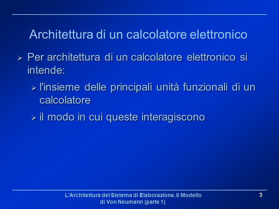 Architettura di un calcolatore elettronico