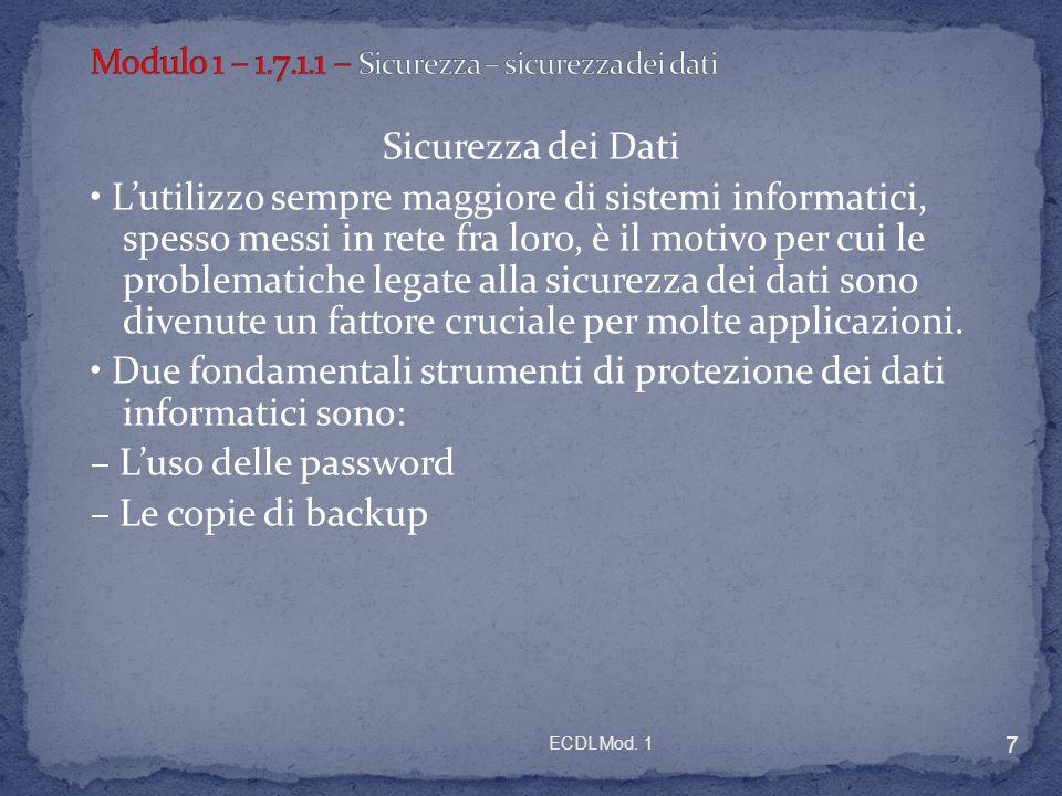 Modulo 1 – 1.7.1.1 – Sicurezza – sicurezza dei dati