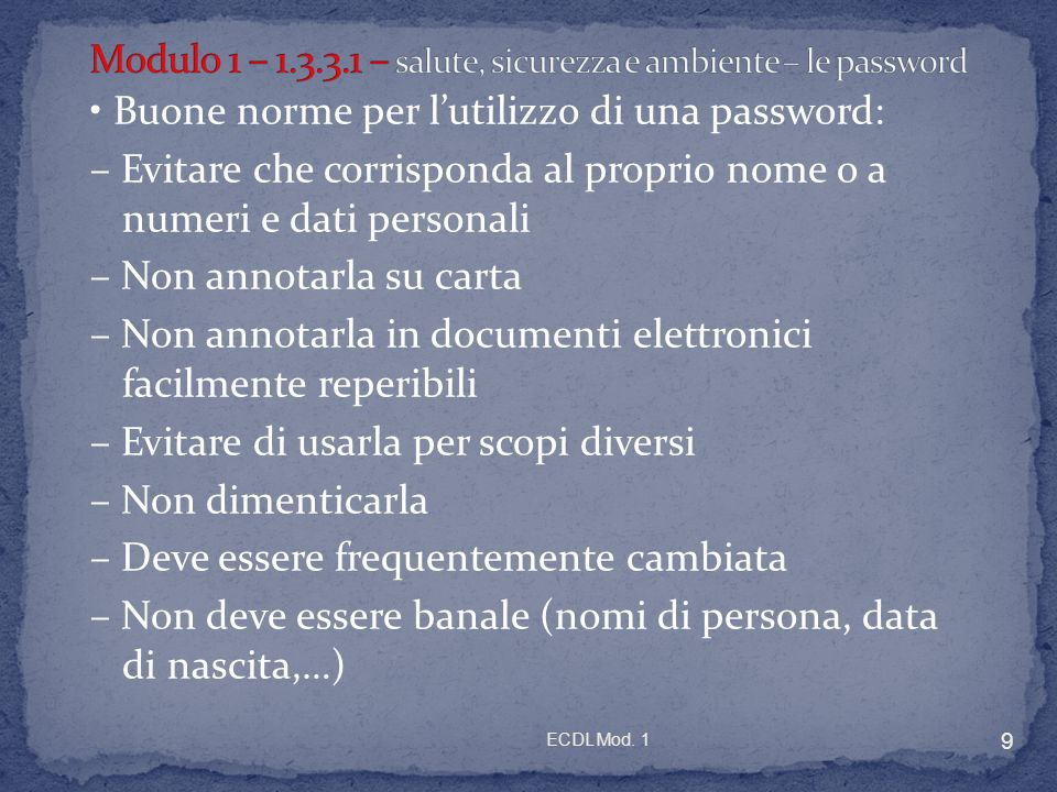 Modulo 1 – 1.3.3.1 – salute, sicurezza e ambiente – le password