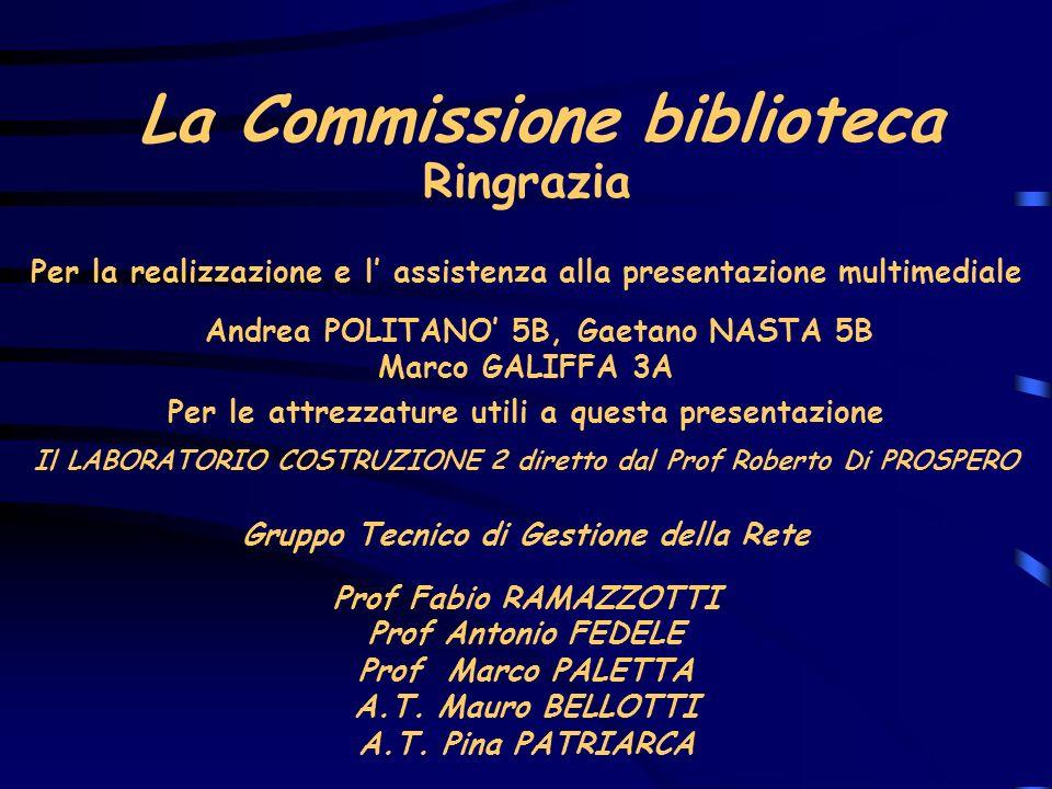 La Commissione biblioteca