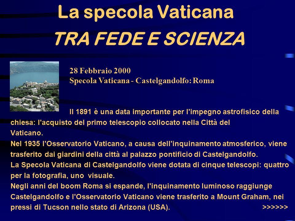 La specola Vaticana TRA FEDE E SCIENZA