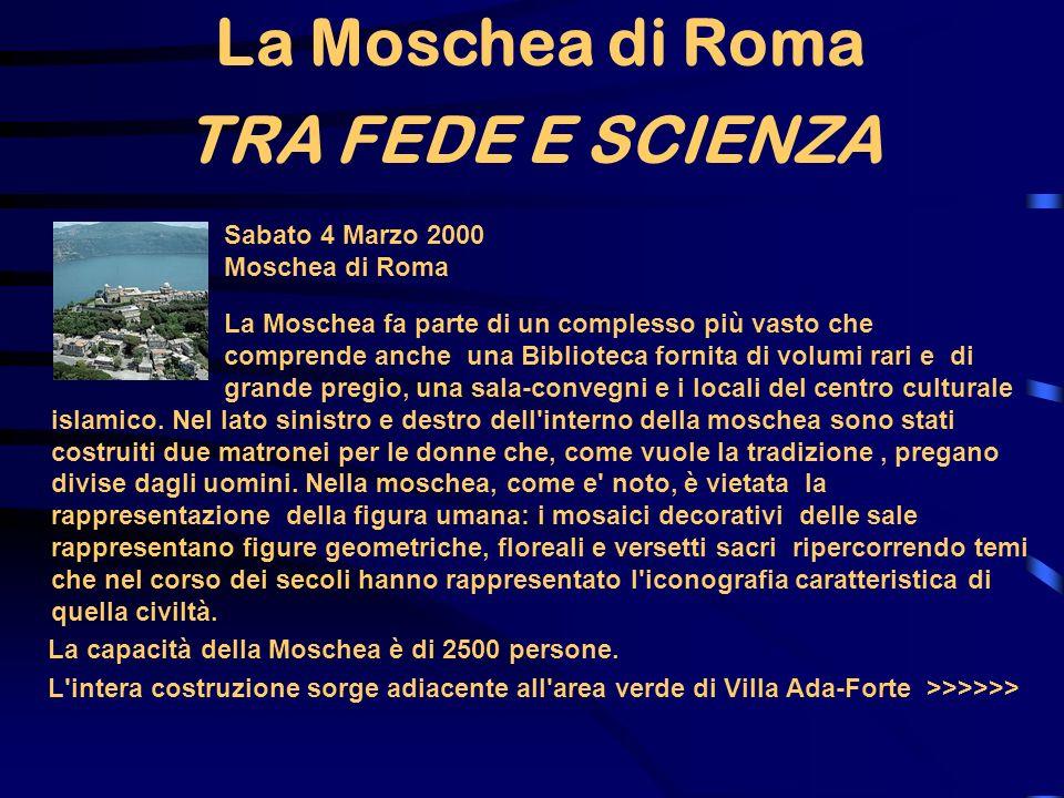 La Moschea di Roma TRA FEDE E SCIENZA
