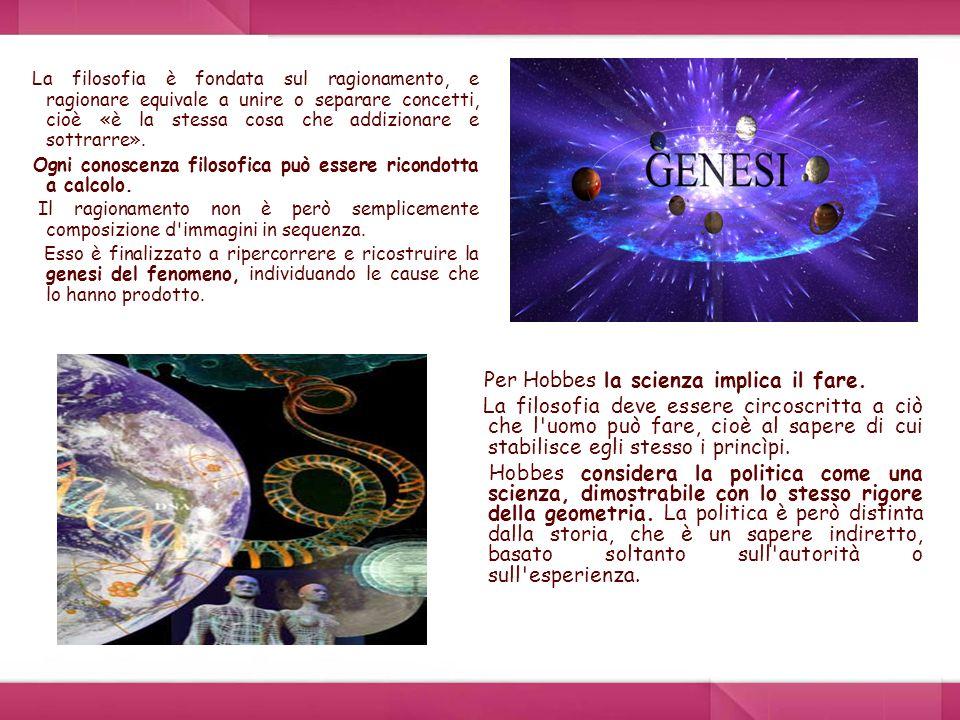 Per Hobbes la scienza implica il fare.