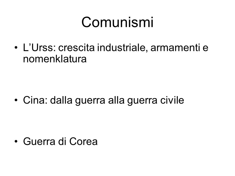 Comunismi L'Urss: crescita industriale, armamenti e nomenklatura
