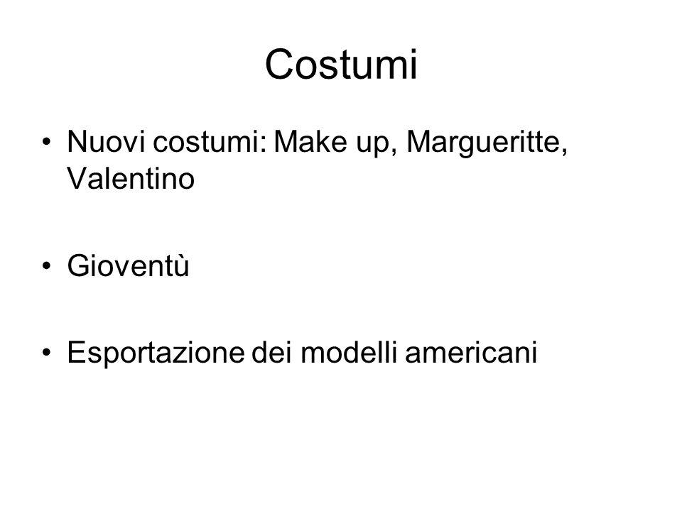 Costumi Nuovi costumi: Make up, Margueritte, Valentino Gioventù