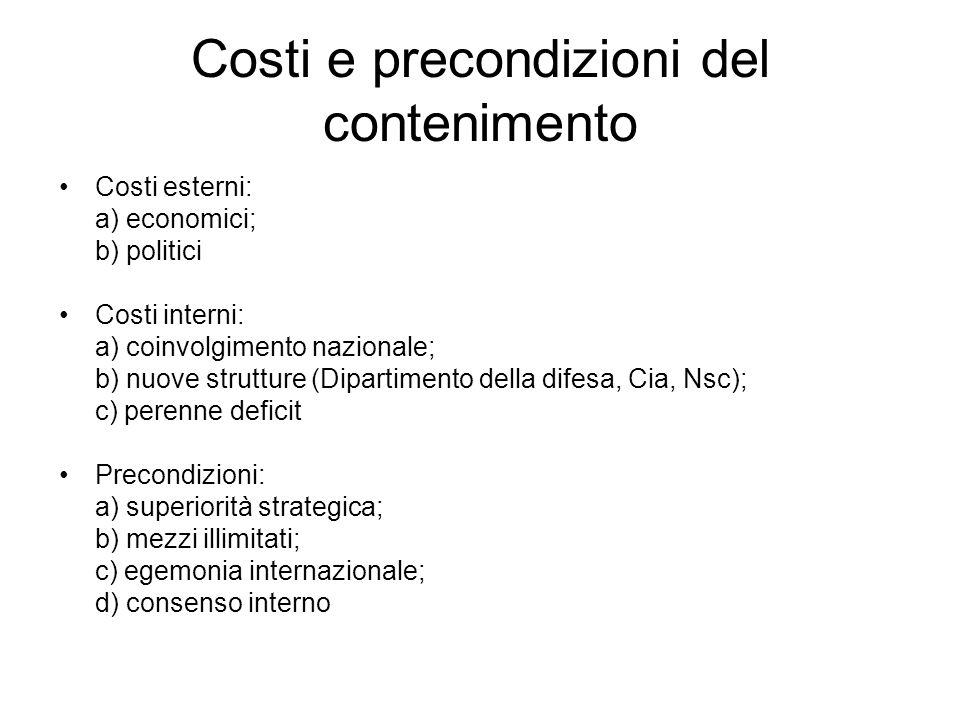 Costi e precondizioni del contenimento