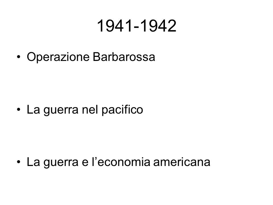 1941-1942 Operazione Barbarossa La guerra nel pacifico