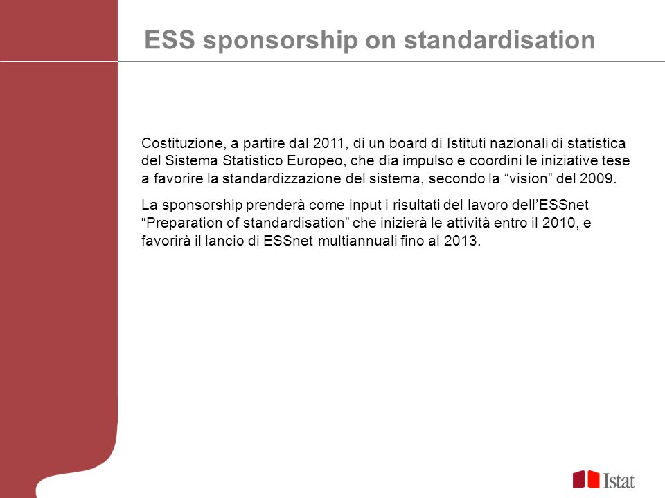 ESS sponsorship on standardisation