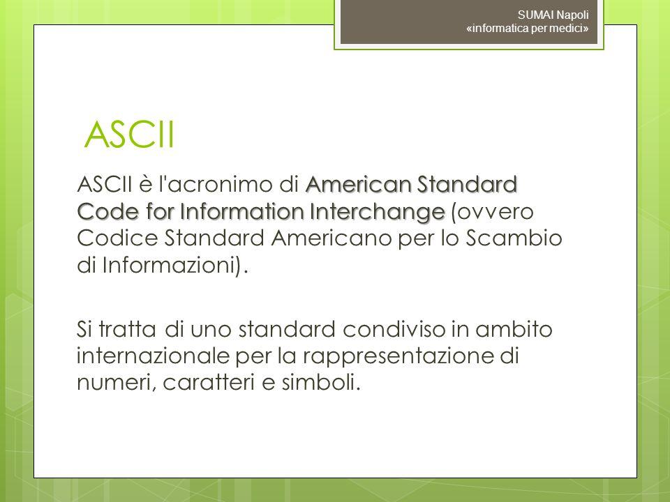 09/11/10 SUMAI Napoli «informatica per medici» ASCII.