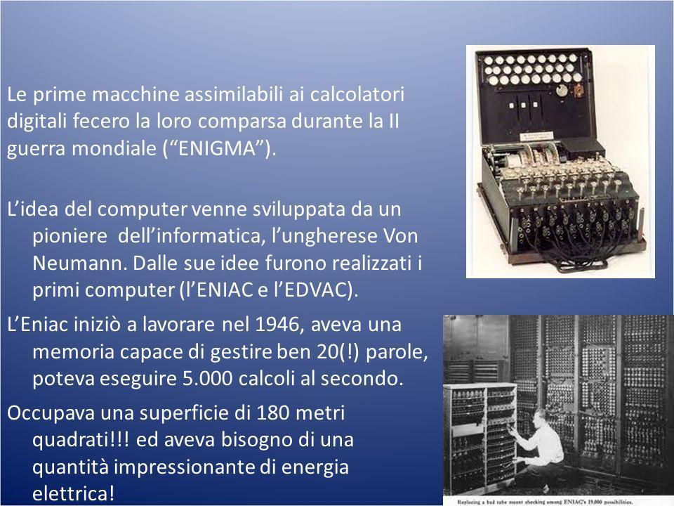 15/11/10 15/11/10. Le prime macchine assimilabili ai calcolatori digitali fecero la loro comparsa durante la II guerra mondiale ( ENIGMA ).