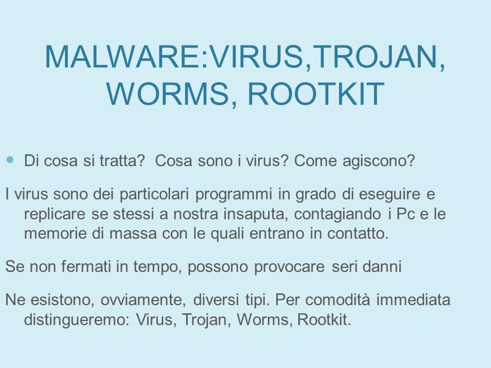MALWARE:VIRUS,TROJAN,WORMS, ROOTKIT