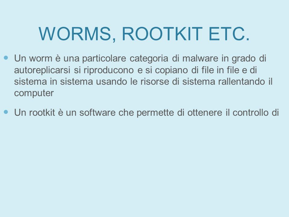 27/01/11 WORMS, ROOTKIT ETC.
