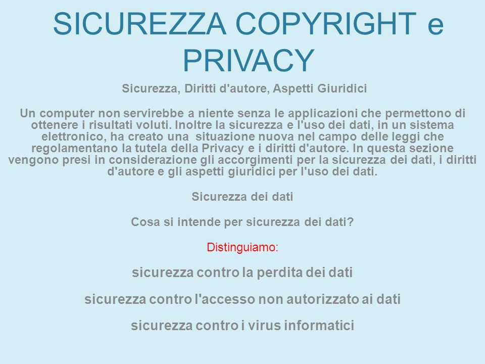 SICUREZZA COPYRIGHT e PRIVACY