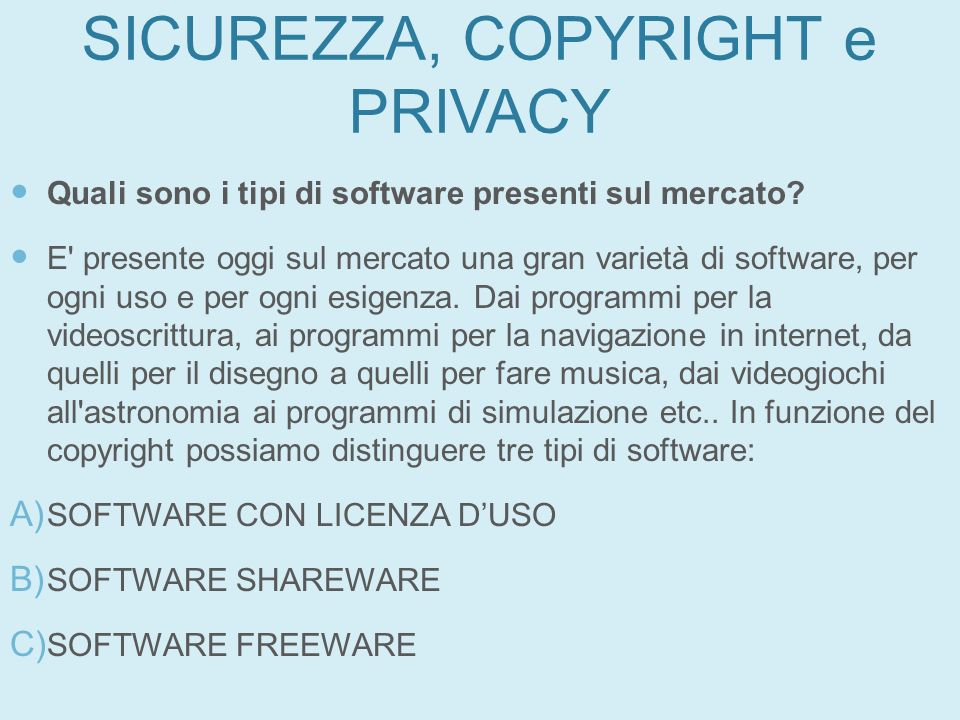 SICUREZZA, COPYRIGHT e PRIVACY