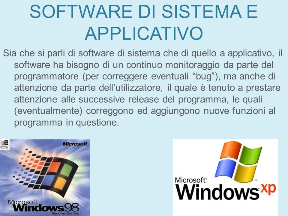 SOFTWARE DI SISTEMA E APPLICATIVO