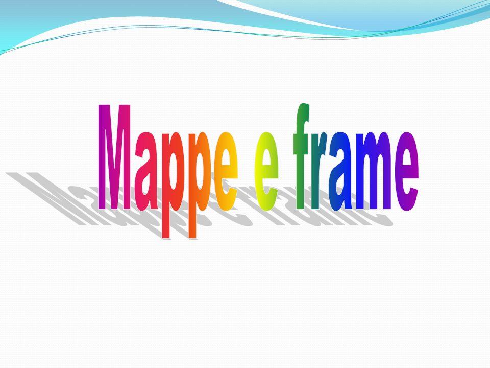 Mappe e frame