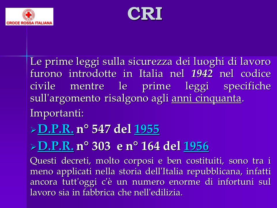 CRI D.P.R. n° 547 del 1955 D.P.R. n° 303 e n° 164 del 1956