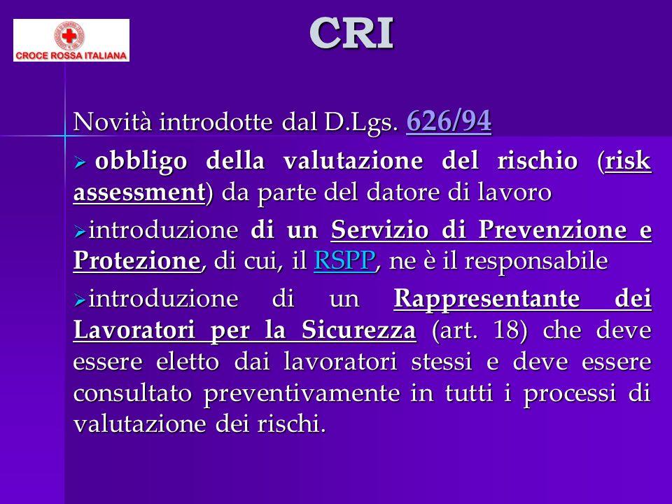 CRI Novità introdotte dal D.Lgs. 626/94