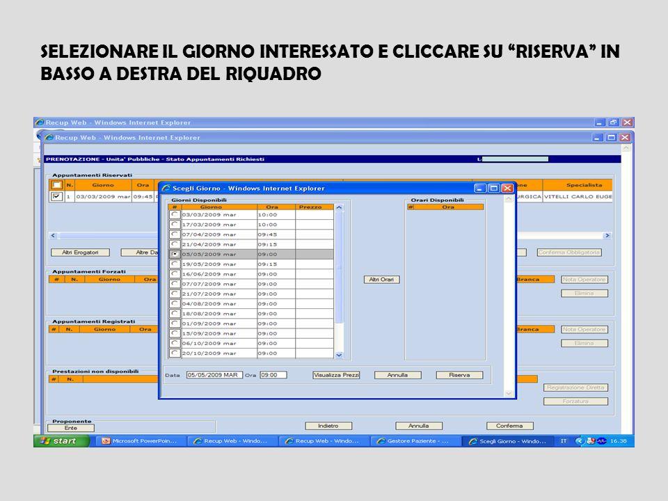 SELEZIONARE IL GIORNO INTERESSATO E CLICCARE SU RISERVA IN BASSO A DESTRA DEL RIQUADRO